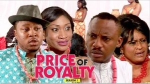 Video: Price Of Royalty [Season 1] - Latest Nigerian Nollywoood Movies 2018